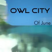 Of June - EP - Owl City - Owl City