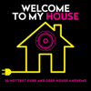 Welcome to My House - Various Artists