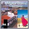 Música Tropical Colombiana, Vol. 2