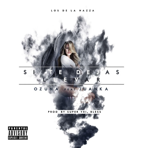 Ozuna - Si Te Dejas Llevar (feat. Juanka) - Single
