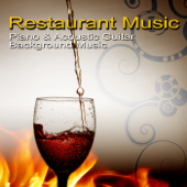 Restaurant Music - Piano & Acoustic Guitar Background Music for Restaurant, Relaxing Jazz Music Bar and Lounge Mood Music Cafe, Full Moon, Candle Light Dinner Music & Romantic Instrumental Songs