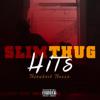 Slim Thug - I Ain't Heard of That artwork