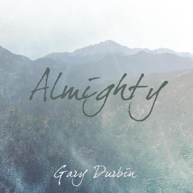 Almighty by Gary Durbin
