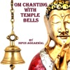 Om Chanting With Temple Bells