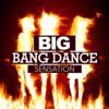 Big Bang Dance Sensation - Various Artists