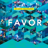 Favor JPCC Worship [Live] JPCC Worship