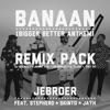 Banaan (feat. Jayh, Skinto & Stepherd) [Remix Pack] - EP