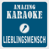 Lieblingsmensch (Karaoke Version) [Originally Performed By Namika]