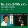 Best of Roel Cortez & Best of Willy Garte Collection