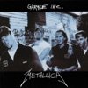 Garage Inc., Metallica