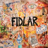 FIDLAR - 40 oz On Repeat