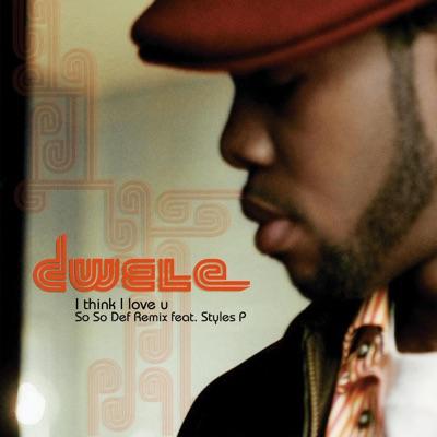 I think I love u (So So Def Remix) - Single - Dwele