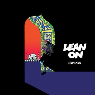 Lean On (feat. MØ & DJ Snake) [Remixes] (Japan Edition) - Major Lazer