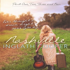 Nashville - Boxed Set Series - Part One, Two, Three and Four: A New Adult Contemporary Romance (Unabridged) - Inglath Cooper mp3 listen download