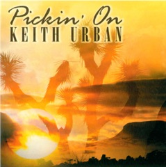 Pickin' on Keith Urban - A Bluegrass Tribute
