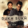 Dukh Sukh feat Prince Ghuman Single
