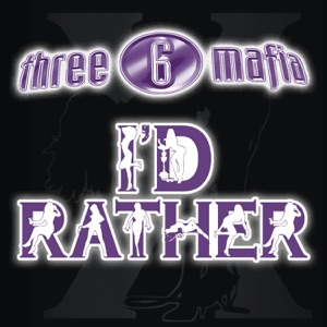 I'd Rather (feat. Unk) - Single Mp3 Download