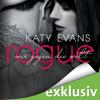 Katy Evans - Rogue - Wir gegen die Welt: Real 4 Grafik
