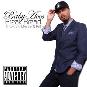 Break Bread (feat. Glasses Malone & Brill) - Single Mp3 Download