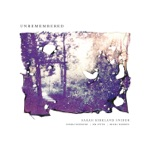 Shara Worden, Unremembered Orchestra & Edwin Outwater - Unremembered: No. 1, Prelude