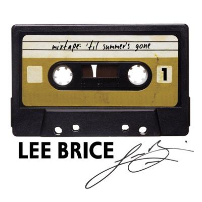 Mixtape: 'Til Summer's Gone - EP - Lee Brice