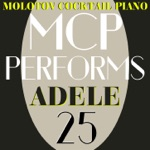 MCP Performs Adele: 25