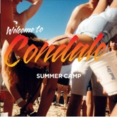Summer Camp - I Want You