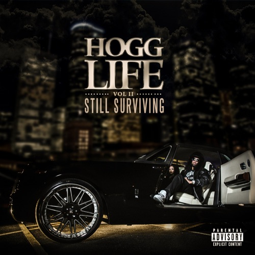 Slim Thug - Hogg Life, Vol. 2: Still Surviving