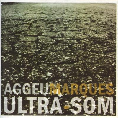 Ultra-Som - Aggeu marques