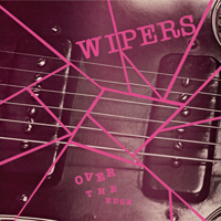 Wipers - Over the Edge artwork