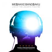 Mesakke Bangsaku Jakarta (Live) - Sebelum Keriangan - Pandji Pragiwaksono