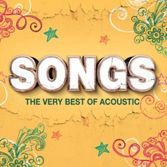 Songs (The Very Best of Acoustic)