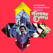 Tyrone Davis - Can I Change My Mind?