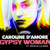 Gypsy Woman (feat. Natalie La Rose) - Single