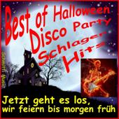 Best of Halloween Disco Party Schlager Hits (Jetzt geht es los, wir feiern bis morgen früh)