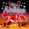 The Best Arabian Nights Party 2015 - Various Artists