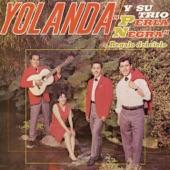 Yolanda y Su Trio Perla Negra - Inmortal