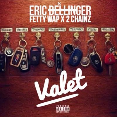 Valet (feat. Fetty Wap & 2 Chainz) - Single - Eric Bellinger