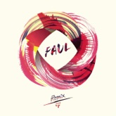Faul (Remix) - EP