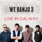We Banjo 3 - Get Onboard (Live)
