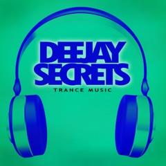 Deejay Secrets - Trance Music