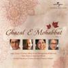 Ghazal E Mohabbat, Vol. 1 - Various Artists