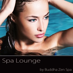 Spa Lounge – Day Spa Background Easy Listening Chill Out Music