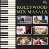 Kollywood Mix Masala