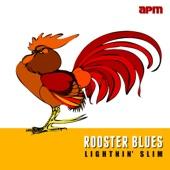 Lightnin' Slim - Rooster Blues