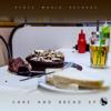 Cake & Bread - EP - Treble Clef