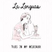 La Lenguas - Love You All the Time