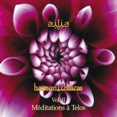 Harmon I Chakras, Vol. 2, Meditations a Telos