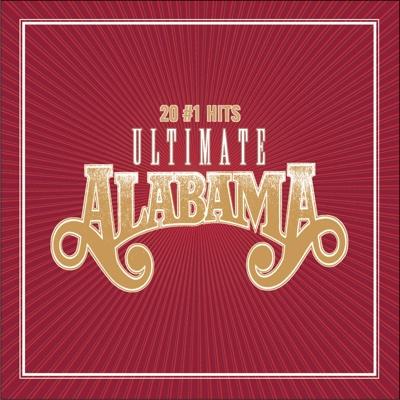 Ultimate Alabama 20 #1 Hits - Alabama album