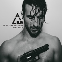 Pull the Trigger (feat. NYUON) - Single